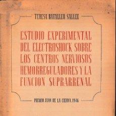 Libros de segunda mano: ESTUDIO EXPERIMENTAL DEL ELECTROSHOCK... (T. BATALLER 1950) SIN USAR. Lote 100528611