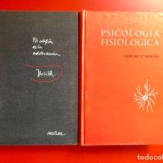 Libros de segunda mano: PSICOLOGÍA FISIOLÓGICA CLIFFORD MORGAN 1973 PSICOLOGÍA DE LA ADOLESCENCIA JERSILD 1972 1 EDICIÓN . Lote 100718819