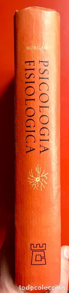 Libros de segunda mano: Psicología fisiológica clifford morgan 1973 psicología de la adolescencia jersild 1972 1 edición - Foto 17 - 100718819