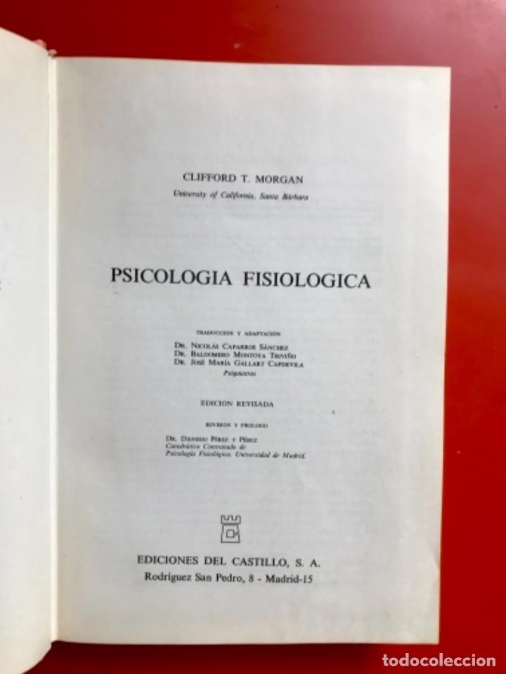Libros de segunda mano: Psicología fisiológica clifford morgan 1973 psicología de la adolescencia jersild 1972 1 edición - Foto 21 - 100718819