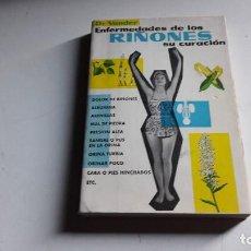 Libros de segunda mano - DOCTOR VANDER.....ENFERMEDADES DE LOS RIÑONES...SU CURACION....EDICION 1975.. - 101083043