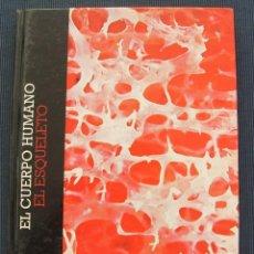 Libros de segunda mano: LIBRO TOMO EL CUERPO HUMANO: EL ESQUELETO - CLUB INTERNACIONAL DEL LIBRO - VEASE CONTENIDO INDICE. Lote 101094207