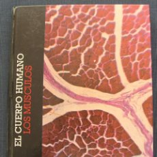 Libros de segunda mano: LIBRO TOMO EL CUERPO HUMANO: LOS MUSCULOS - CLUB INTERNACIONAL DEL LIBRO - VEASE CONTENIDO INDICE. Lote 101094707