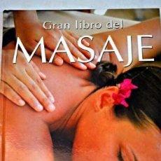 Libros de segunda mano: EL GRAN LIBRO DEL MASAJE. LIBSA. Lote 101300799