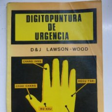 Libros de segunda mano: DIGITOPUNTURA DE URGENCIA. Lote 101347755