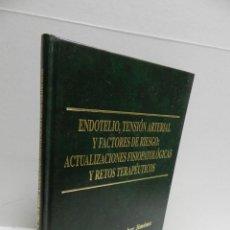 Libros de segunda mano: ENDOTELIO TENSION ARTERIAL Y FACTORES RIESGO F. ESCOBAR JIMENEZ. Lote 101429543