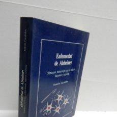 Libros de segunda mano: ENFERMEDAD DE ALZHEIMER. ETIOPATOGENIA, NEUROBIOLOGÍA Y GENÉTICA MOLECULAR DIAGNÓSTICO Y TERAPÉUTICA. Lote 101433631