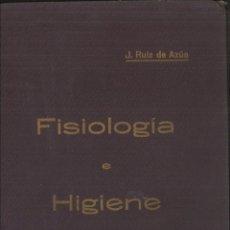 Libros de segunda mano: FISIOLOGÍA E HIGIENE. J. RUIZ DE AZÚA. Lote 101459183