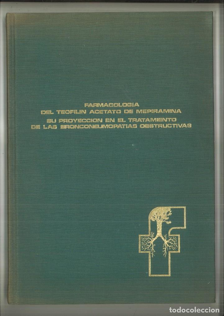 FARMACOLOGÍA DEL TEOFILIN ACETATO DE MEPIRAMINA. SU PROYECCIÓN EN EL TRATAMIENTO .. (Libros de Segunda Mano - Ciencias, Manuales y Oficios - Medicina, Farmacia y Salud)
