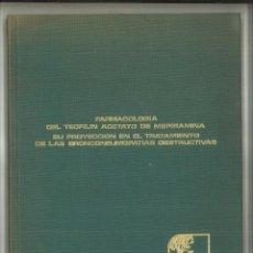 Libros de segunda mano: FARMACOLOGÍA DEL TEOFILIN ACETATO DE MEPIRAMINA. SU PROYECCIÓN EN EL TRATAMIENTO ... Lote 101467007