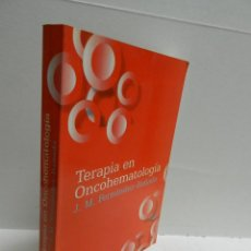 Libros de segunda mano: TERAPIA EN ONCOHEMATOLOGIA AUTOR: J.M. FERNANDEZ / RAÑADA EDHARCOURT BRACE 1998 LIBRO MEDICINA. Lote 101593459