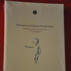 Libros de segunda mano: ENFERMERÍA DEL RECIÉN NACIDO SANO , COLECCIÓN LÍNEAS DE ESPECIALIZACIÓN EN ENFERMERÍA. Lote 101973967