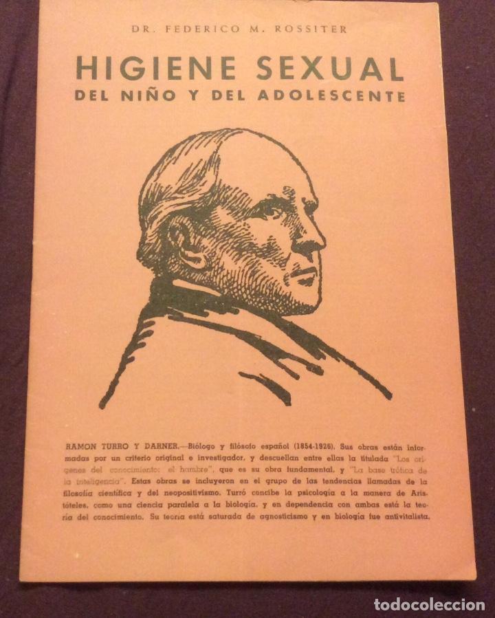 HIGIENE SEXUAL DEL NIÑO Y DEL ADOLESCENTE. DR FEDERICO M.ROSSITER 1958 (Libros de Segunda Mano - Ciencias, Manuales y Oficios - Medicina, Farmacia y Salud)