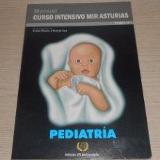 Libros de segunda mano: MANUAL CURSO INTENSIVO MIR ASTURIAS - PEDIATRÍA - EDICIÓN 25 ANIVERSARIO - 2012. Lote 102263967