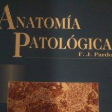 Livros em segunda mão: ANATOMÍA PATOLÓGICA. F. J. PARDO. MOSBY. 1997. CARTONÉ. PÁGINAS 1350. PESO 3200 GR.. Lote 102370734