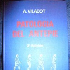 Libros de segunda mano: PATOLOGIA DEL ANTEPIE--A. VILADOT 3ª EDICION 1984-AMPLIADA-DESC. Y AGOTADO. Lote 102535827
