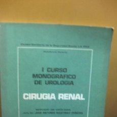 Libros de segunda mano: I CURSO MONOGRAFICO DE UROLOGIA. CIRUGIA RENAL., DR. J.A. MARTINEZ-PIÑEIRO. C.S. LA PAZ 1970 . Lote 103146867
