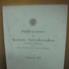 Libros de segunda mano: PUBLICACIONES DEL INSTITUTO ANTITUBERCULOSO FRANCISCO MORAGAS. VOLUMEN XIX. BARCELONA 1971. Lote 103149735