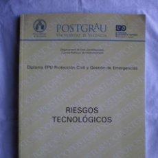 Libros de segunda mano: RIESGOS TECNOLOGICOS. POSTGRADO UNIV. VALENCIA. Lote 103189019