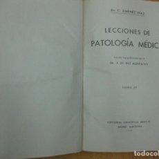 Libros de segunda mano: LECCIONES DE PATOLOGIA MEDICA. TOMO IV., DR. JIMENEZ DIAZ. EDITORIAL CIENTIFICO-MEDICA 1940. Lote 103406127