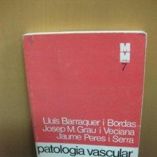 Libros de segunda mano: PATOLOGIA VASCULAR CEREBRAL. LLUIS BARRAQUER I BORDAS.. MONOGRAFIES MEDIQUES 7. ED. 62. 1972.. Lote 103748503