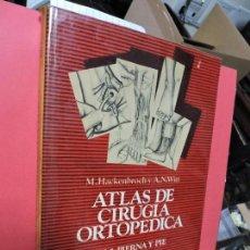 Libros de segunda mano: ATLAS DE CIRUGIA ORTOPEDICA. VOL. 5. HACKENBROCH, M. WITT, A.N. ED.CIENTIFICO-MEDICA. BARCELONA 1978. Lote 104357499