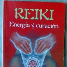 Libros de segunda mano: REIKI - ENERGÍA Y CURACIÓN - GIANCARLO TAROZZI - ED. EDAF 1993 - VER INDICE. Lote 104441799