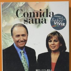 Libros de segunda mano: COMIDA SANA ,PLAZA Y JANES MADRID 1998. Lote 104809507