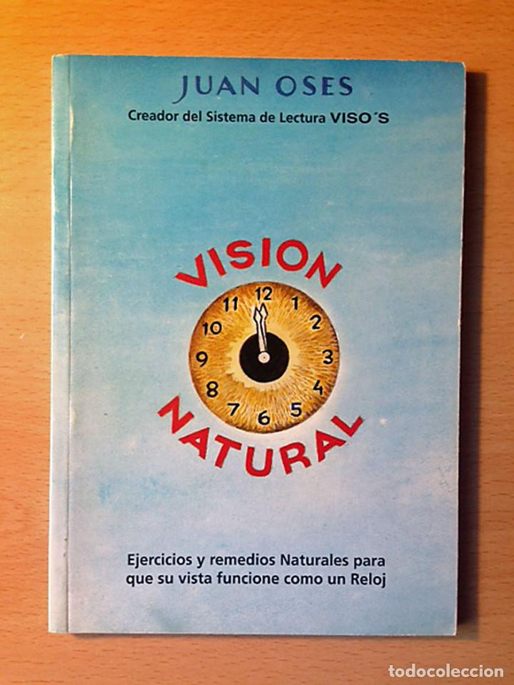 LIBRO - VISION NATURAL - JUAN OSES (Libros de Segunda Mano - Ciencias, Manuales y Oficios - Medicina, Farmacia y Salud)
