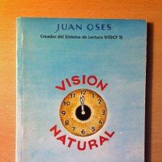 Libros de segunda mano: LIBRO - VISION NATURAL - JUAN OSES. Lote 104814463