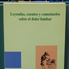 Libros de segunda mano: LEYENDAS, CUENTOS Y COMENTARIOS SOBRE EL DOLOR LUMBAR. J. FEDERICO MOLDENHAUER GÓMEZ. Lote 104982407