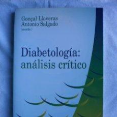 Libros de segunda mano: DIABETOLOGIA: ANALISIS CRITICO. Lote 105028631