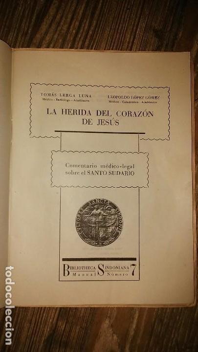 Libros de segunda mano: LA HERIDA DEL CORAZON DE JESUS . Comentario Medico - Legal sobre el Santo Sudario - Año 1950 - Foto 4 - 105060111