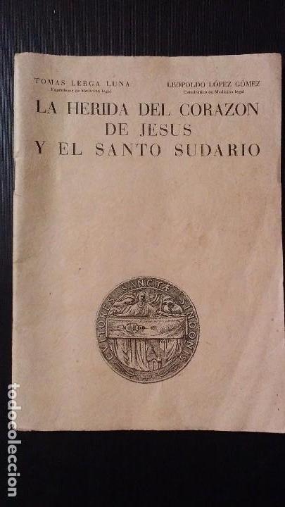 LA HERIDA DEL CORAZON DE JESUS . COMENTARIO MEDICO - LEGAL SOBRE EL SANTO SUDARIO - AÑO 1950 (Libros de Segunda Mano - Ciencias, Manuales y Oficios - Medicina, Farmacia y Salud)