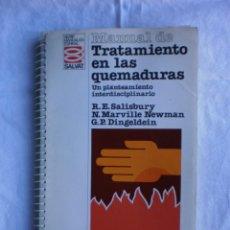 Libros de segunda mano: MANUAL DE TRATAMIENTO EN LA QUEMADURAS. Lote 105146619