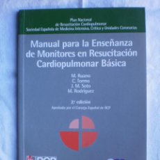 Libros de segunda mano: MANUAL PARA LA ENSEÑANZA DE MONITORES EN RESUCITACION CARDIOPULMONAR BASICA. Lote 105146927