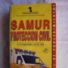 Libros de segunda mano: MANUAL DE PROCEDIMIENTOS SAMUR-PROTECCION CIVIL. Lote 105246971