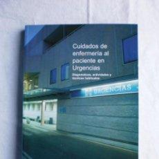 Libros de segunda mano: CUIDADOS DE ENFERMERIA AL PACIENTE EN URGENCIAS. Lote 105643775