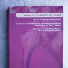 Libros de segunda mano: MANUAL DE EXPLORACION DEL HOMBRO. Lote 105709099