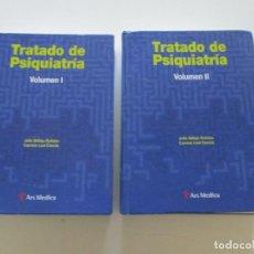 Libros de segunda mano: JULIO VALLEJO RUILOBA, CARMEN LEAL CERCÓS. TRATADO DE PSIQUIATRÍA. TOMOS I Y II. RM84984. . Lote 105956775