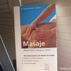 Libros de segunda mano: MASAJE. PLACER PARA CUERPO Y ALMA (LIBRO Y VÍDEO) (CASTELLANO)1999. Lote 106750735