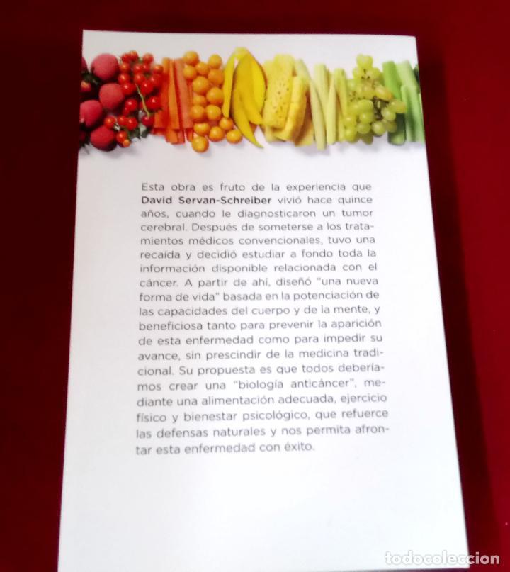 Libros de segunda mano: Anti Cáncer. Una nueva forma de vida - Dr. David Servan-Schreiber - Foto 2 - 107103099