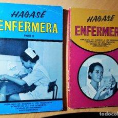 Libros de segunda mano: HAGASE ENFERMERA- DR. RICARDO JURADO DE MIGUEL. Lote 107111871