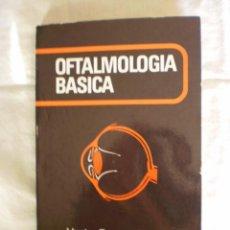 Libros de segunda mano: OFTALMOLOGIA BASICA. Lote 107218583