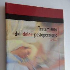 Libros de segunda mano: TRATAMIENTO DEL DOLOR POSTOPERATORIO - LUIS MIGUEL TORRES - 2003. Lote 107304223