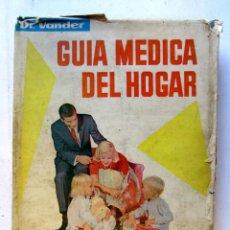 Libros de segunda mano: GUÍA MÉDICA DEL HOGAR MODERNA MEDICINA NATURAL TOMO 1. DR. ADRIAN VANDER. EDITORIAL Y LIBRERÍA SINTE. Lote 107422160