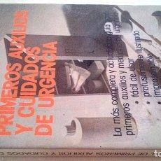 Libros de segunda mano: MANUAL DE PRIMEROS AUXILIOS Y CUIDADOS DE URGENCIA-AMERICAN MEDICAL ASSOCIATION-1982. Lote 107518791