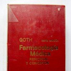 Gebrauchte Bücher - Farmacología médica principios y conceptos. Dr. Andres Goth. Ed. Interamericana 1973. Ilustrado. 718 - 107577611