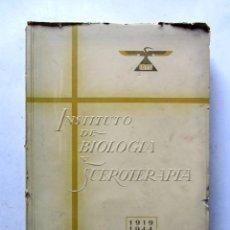 Libros de segunda mano: INSTITUTO DE BIOLOGÍA Y SUEROTERÁPIA IBYS. 1919-1944. ILUSTRADO. 560 PAGS.. Lote 107577635