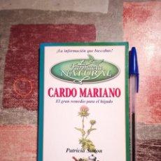 Libros de segunda mano: CARDO MARIANO - PATRICIA SIMON - LA FARMACIA NATURAL Nº 11. Lote 108842463